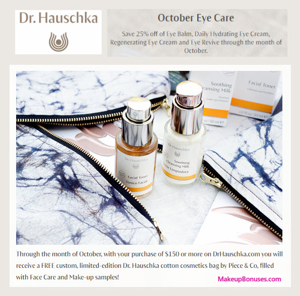 Receive a free 10-pc gift with your $150 Dr Hauschka purchase