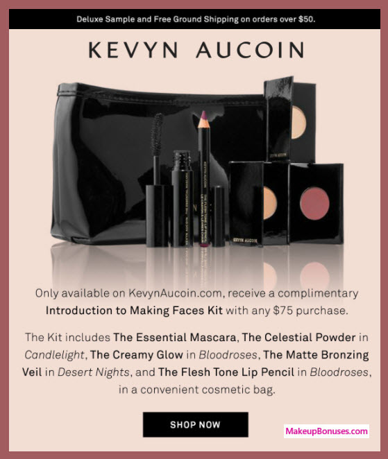 Receive a free 6-pc gift with your $75 Kevyn Aucoin purchase