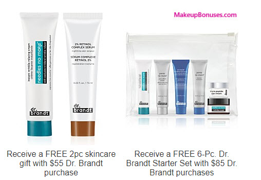 Receive a free 8-pc gift with your $85 Dr Brandt purchase