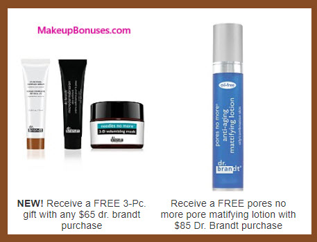 Receive a free 3-pc gift with your $65 Dr Brandt purchase