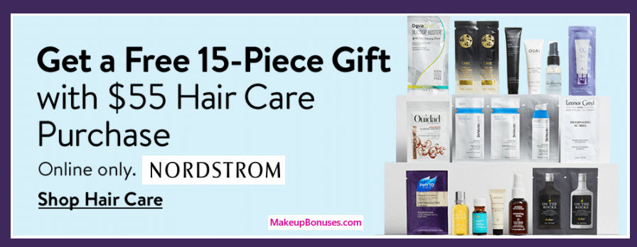Receive a free 15-pc gift with your $55 Hair Care purchase