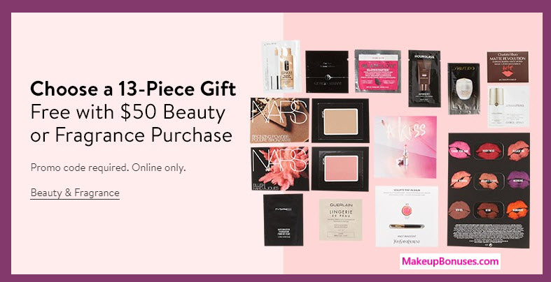 Receive your choice of 13-pc gift with your 50 purchase