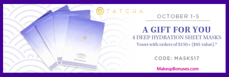 Receive a free 4-pc gift with your $150 Tatcha purchase