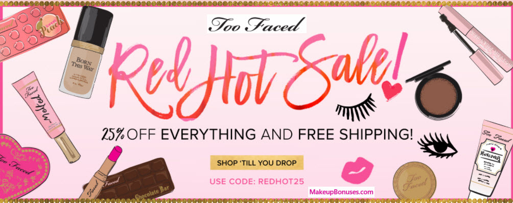 Too Faced Sale - MakeupBonuses.com