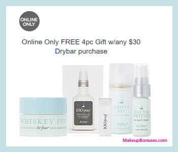 Receive a free 4-pc gift with your $30 drybar purchase