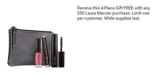 Receive a free 4-pc gift with your $50 Laura Mercier purchase
