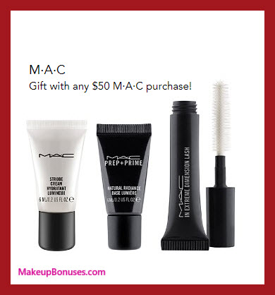 Receive a free 3-pc gift with your $50 MAC Cosmetics purchase