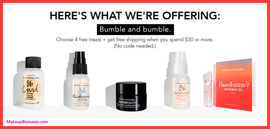 Receive your choice of 4-pc gift with your $30 Bumble and bumble purchase