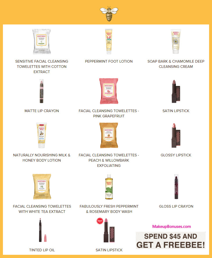 Receive your choice of 30-pc gift with your $45 Burt's Bees purchase
