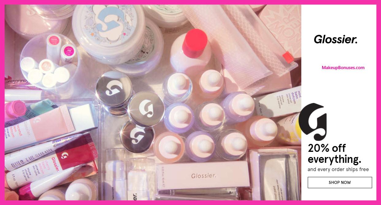 Glossier Sale - MakeupBonuses.com