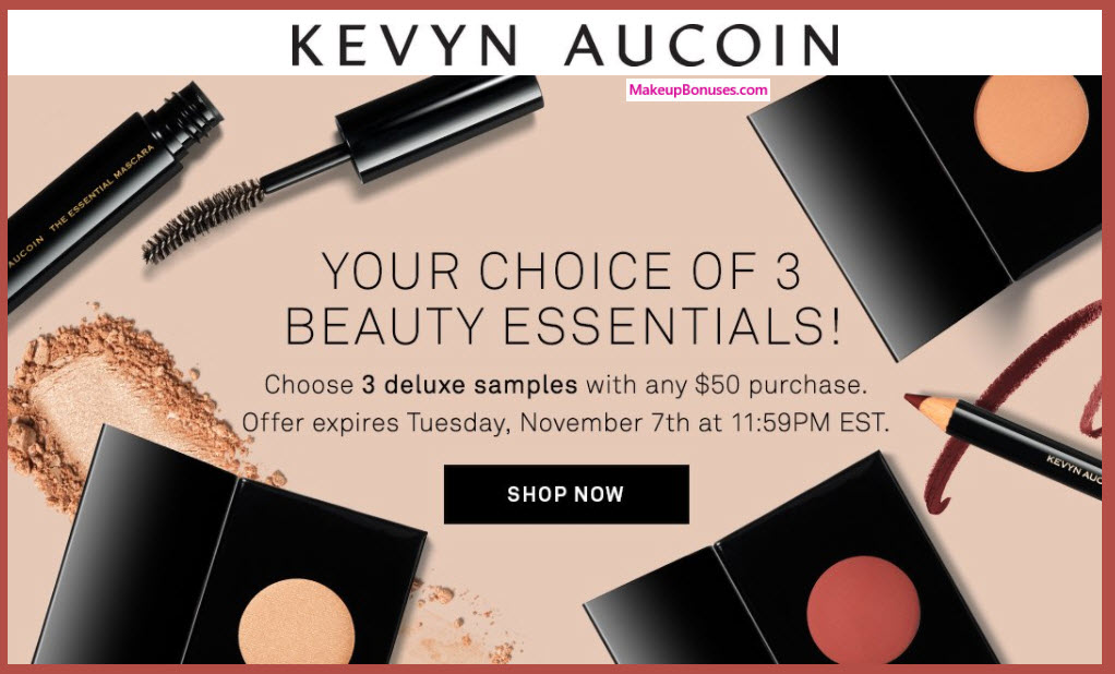 Receive your choice of 3-pc gift with your $50 Kevyn Aucoin purchase