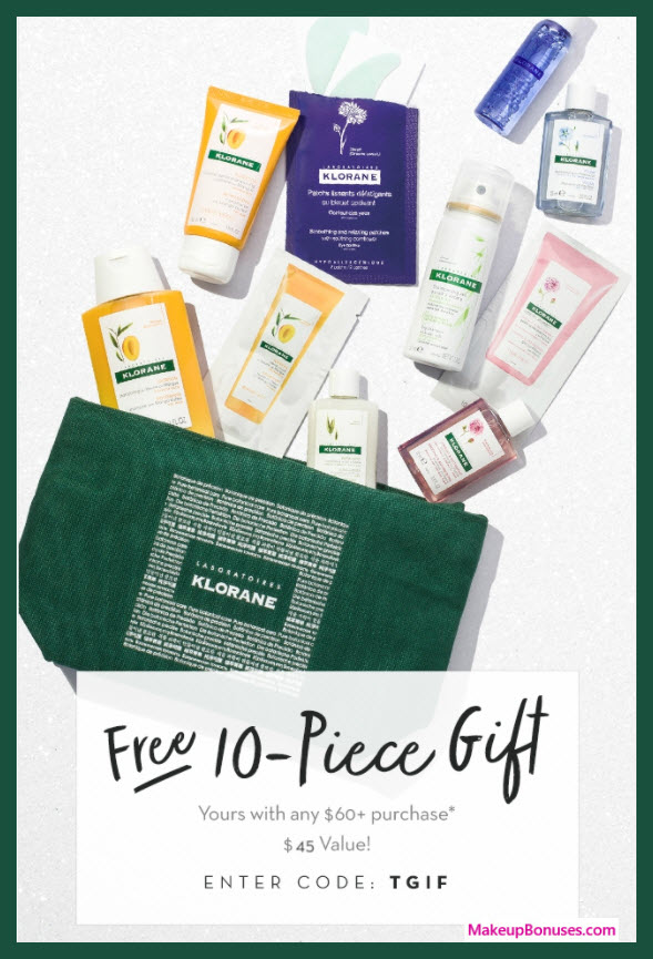 Receive a free 10-pc gift with your $60 Klorane purchase
