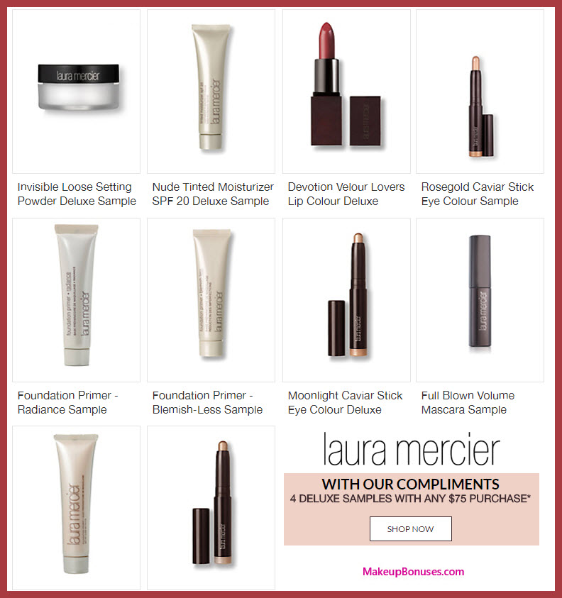 Receive your choice of 4-pc gift with your $75 Laura Mercier purchase