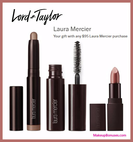 Receive a free 3-pc gift with your $95 Laura Mercier purchase