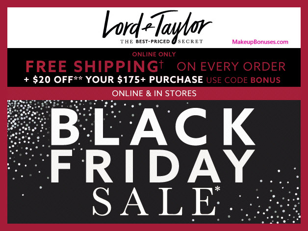 Lord & Taylor Sale - MakeupBonuses.com