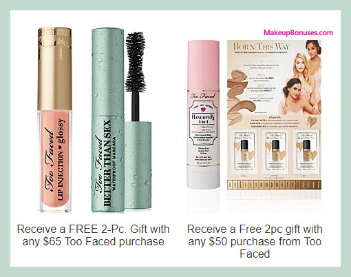 Receive a free 4-pc gift with your $65 Too Faced purchase