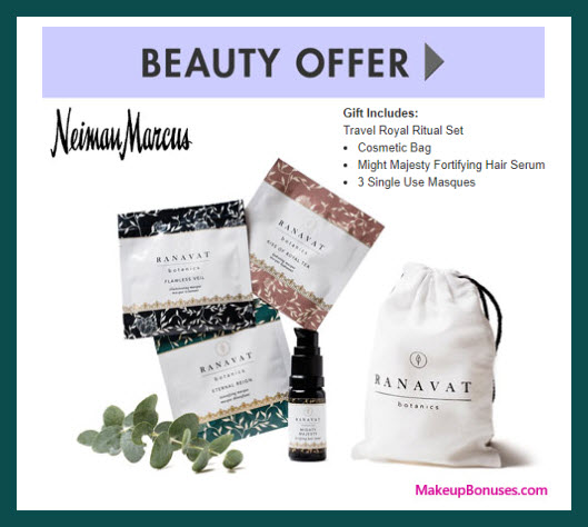 Receive a free 5-pc gift with your $150 Ranavat Botanics purchase