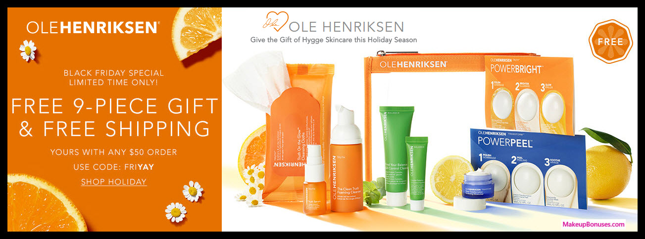 Receive a free 9-pc gift with your $50 OLE HENRIKSEN purchase