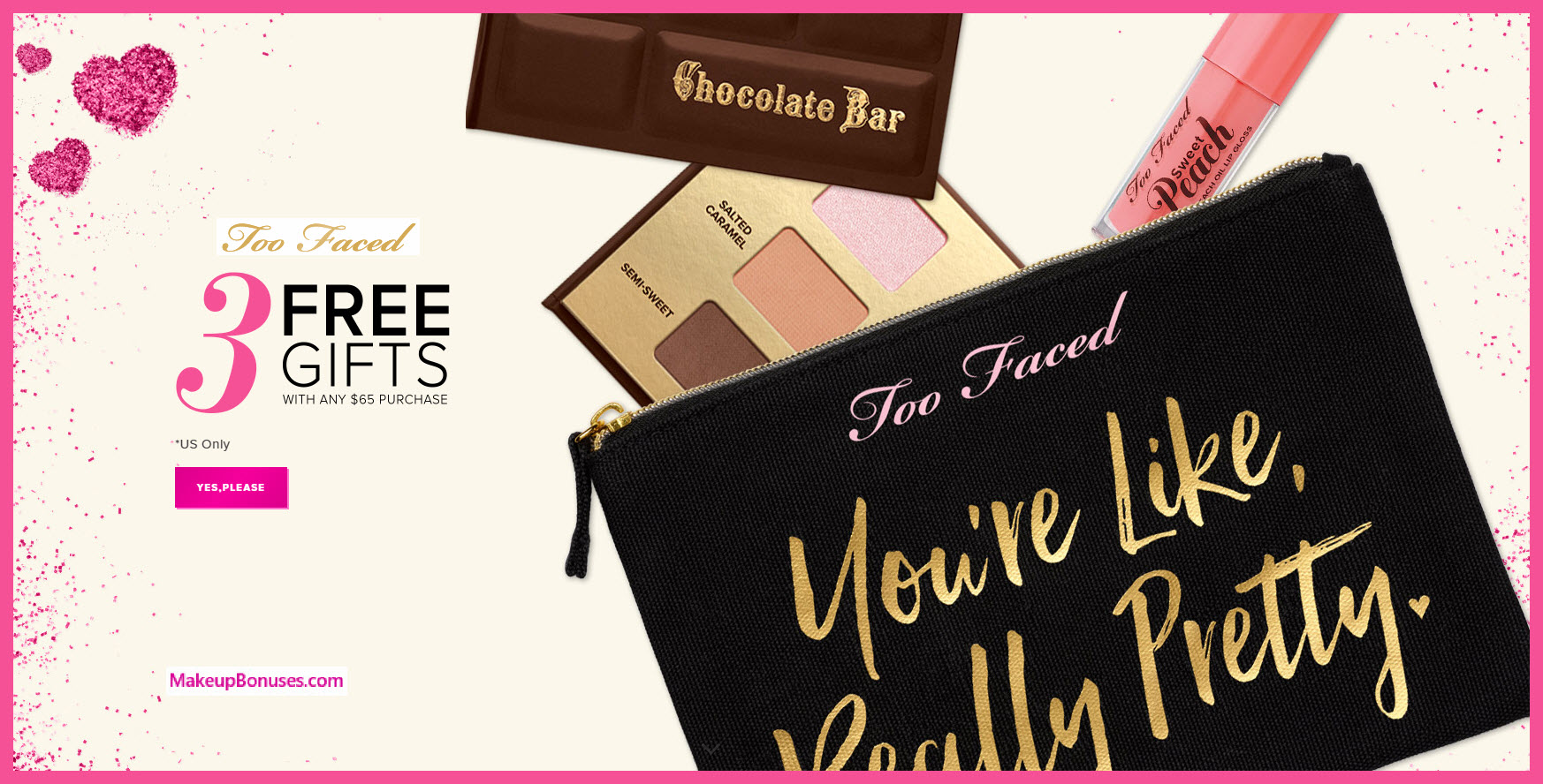 Receive a free 3-pc gift with your $65 Too Faced purchase