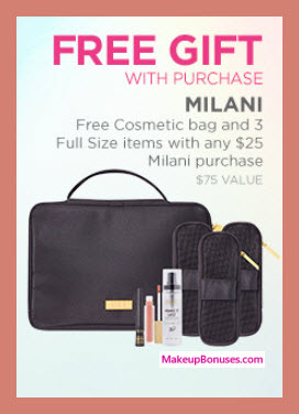 Receive a free 4-pc gift with your $25 Milani purchase