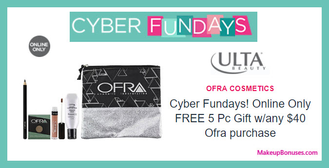 Receive a free 5-pc gift with your $40 OFRA purchase