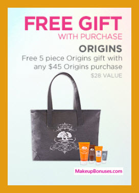 Receive a free 5-pc gift with your $45 Origins purchase