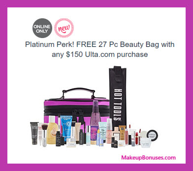 Receive a free 27-pc gift with your Platinum Member $150+ purchase