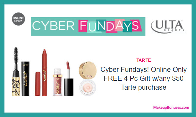 Receive a free 4-pc gift with your $50 Tarte purchase