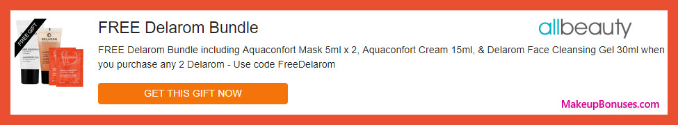 Receive a free 4-pc gift with your any 2 Delarom purchase
