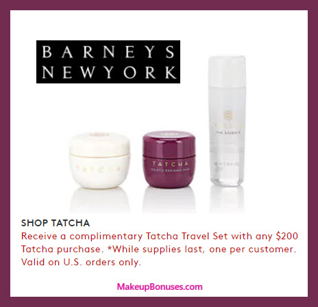Receive a free 3-pc gift with your $200 Tatcha purchase
