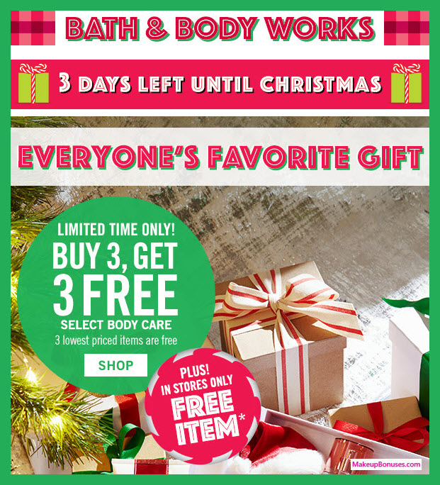 Receive a free 3-pc gift with 3 Body Care purchase
