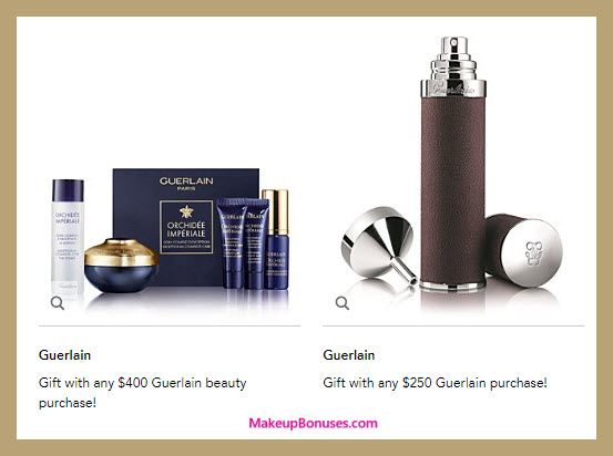 Receive a free 6-pc gift with your $400 Guerlain purchase