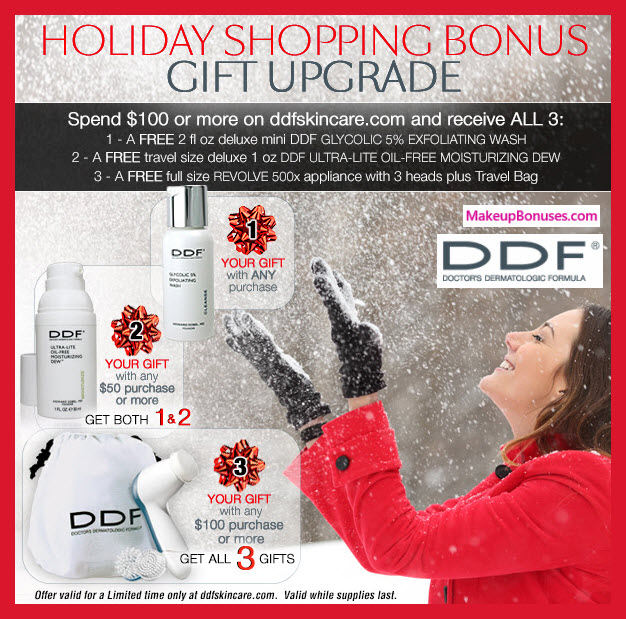 Receive a free 7-pc gift with your $100 DDF purchase