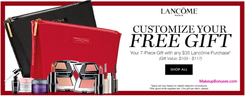 Receive your choice of 7-pc gift with your $35 Lancôme purchase
