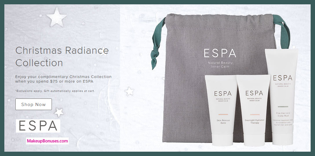 Receive a free 3-pc gift with your $75 ESPA purchase