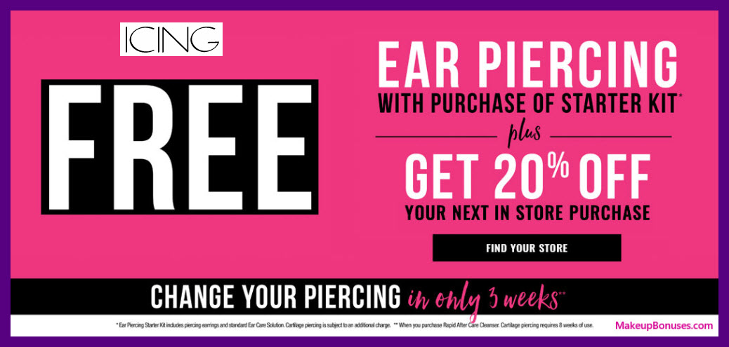 ICING Free Ear Piercing - MakeupBonuses.com