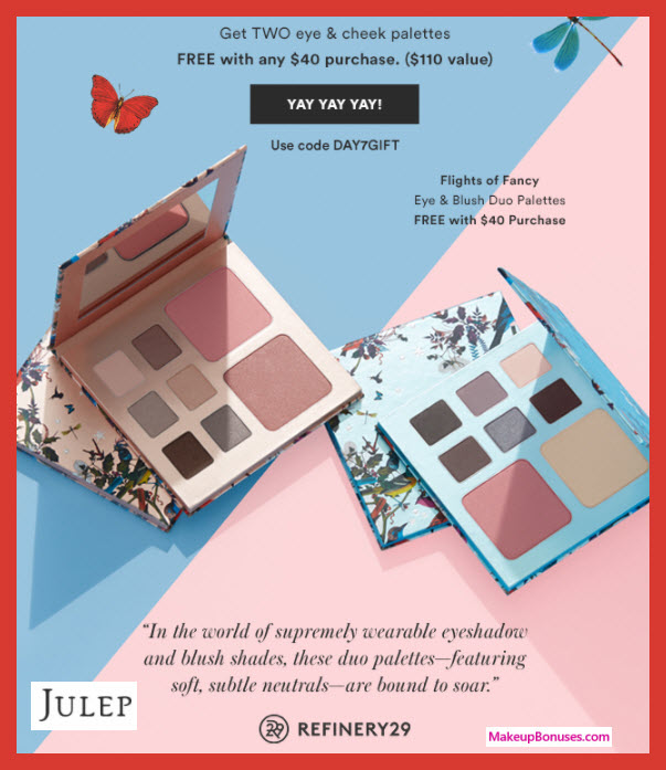 Receive a free 16-pc gift with your $40 Julep purchase