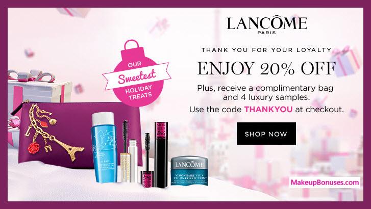 9b61d1a1b6e Lancôme 20% Discount PLUS Free 4pc Gift - Makeup Bonuses