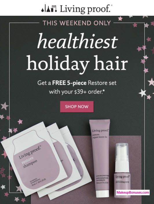 Receive a free 5-pc gift with your $39 Living Proof purchase