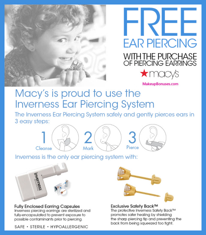 Macys Ear Piercing - MakeupBonuses.com