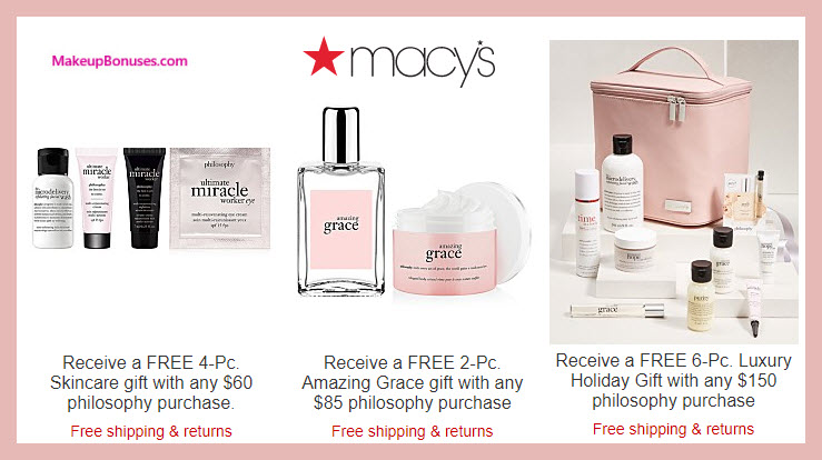 Receive a free 4-pc gift with your $60 philosophy purchase