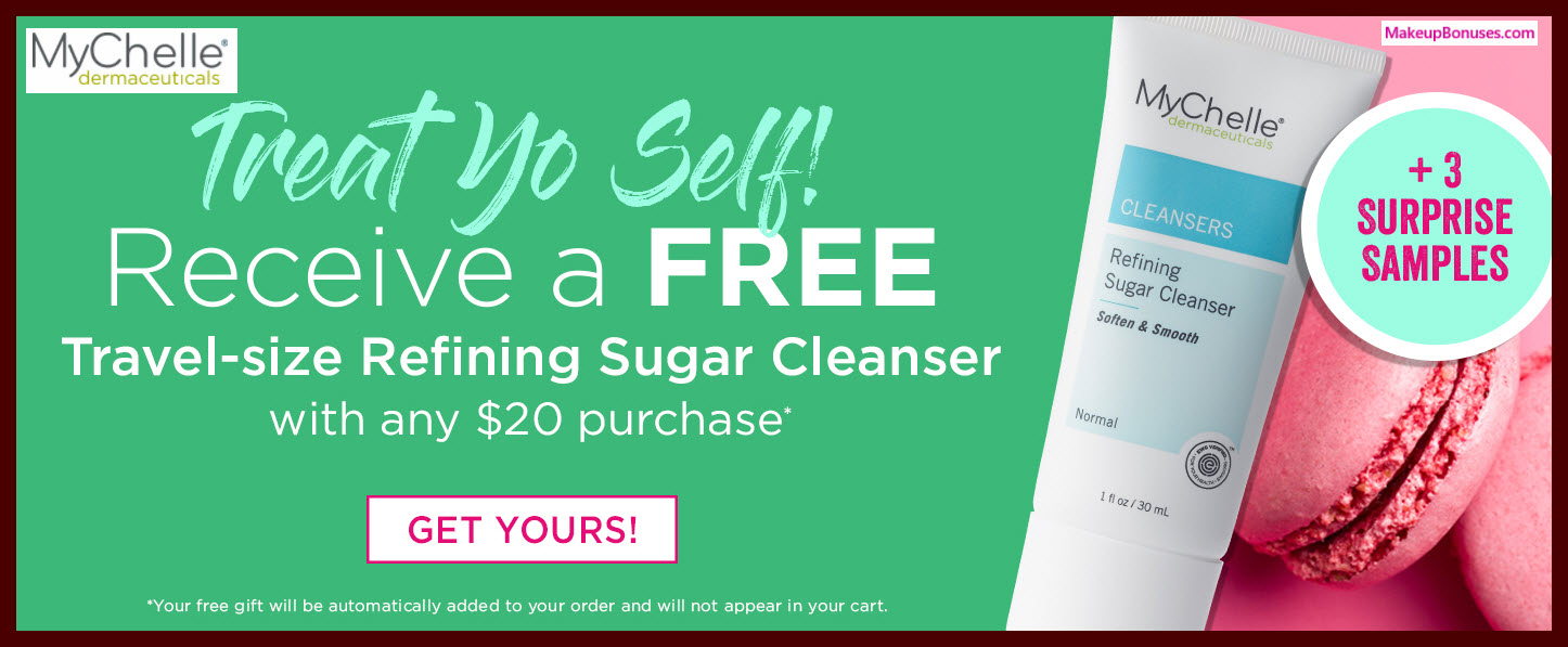 Receive a free 4-pc gift with your $20 MyChelle purchase