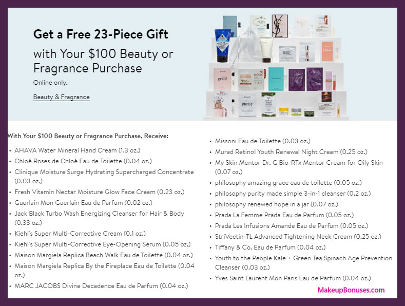 Receive a free 23-pc gift with your $100 Multi-Brand purchase