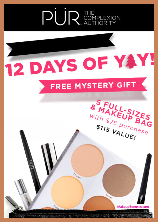 Receive a free 6-pc gift with your $75 PÜR purchase