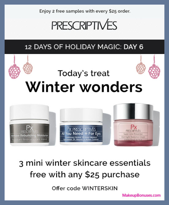 Receive a free 3-pc gift with your $25 Prescriptives purchase