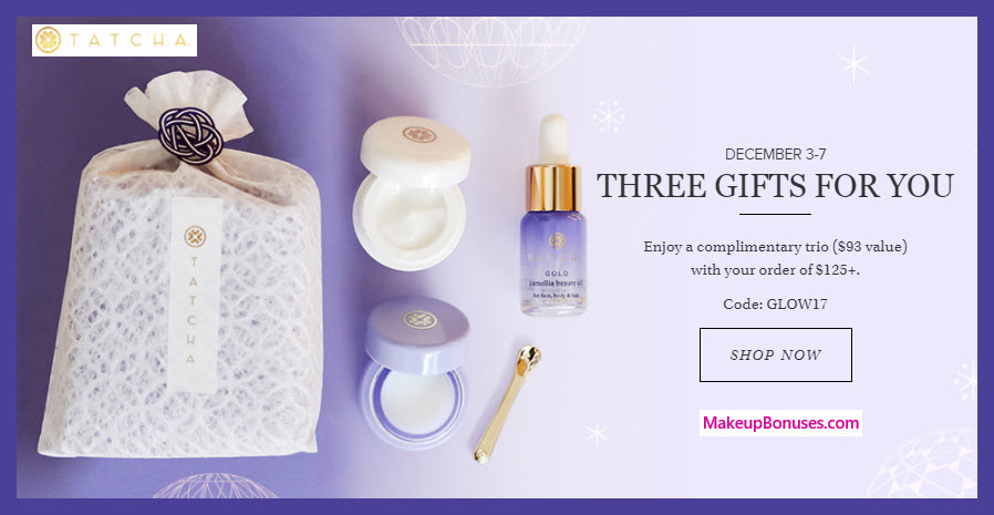 Receive a free 3-pc gift with your $125 Tatcha purchase
