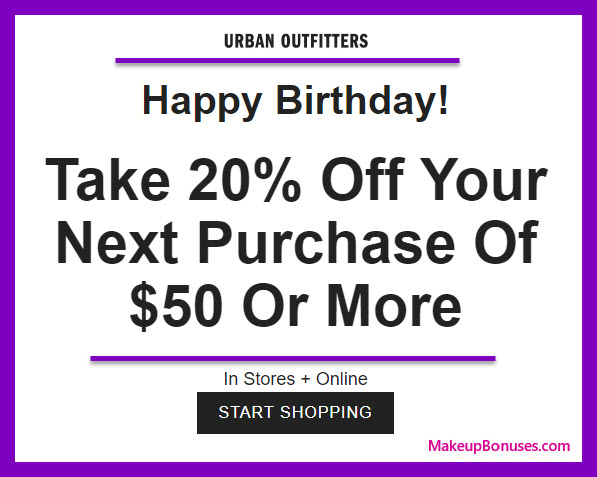 Urban Outfitters Birthday Gift - MakeupBonuses.com #UrbanOutfitters