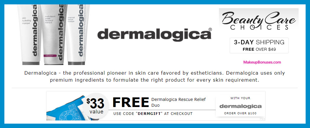 Receive a free 3-pc gift with $100 dermalogica purchase
