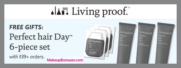 Receive a free 6-pc gift with $39 Living Proof purchase