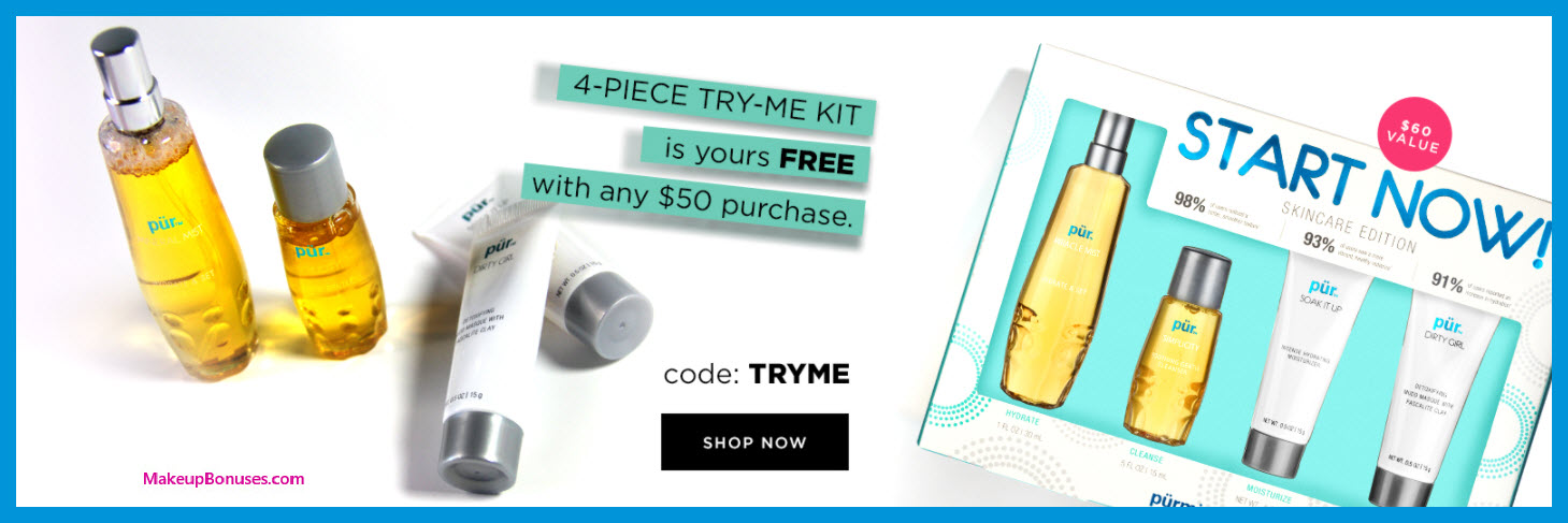 Receive a free 4-pc gift with $50 PÜR purchase